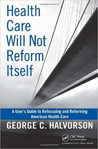 Health Care Will Not Reform Itself